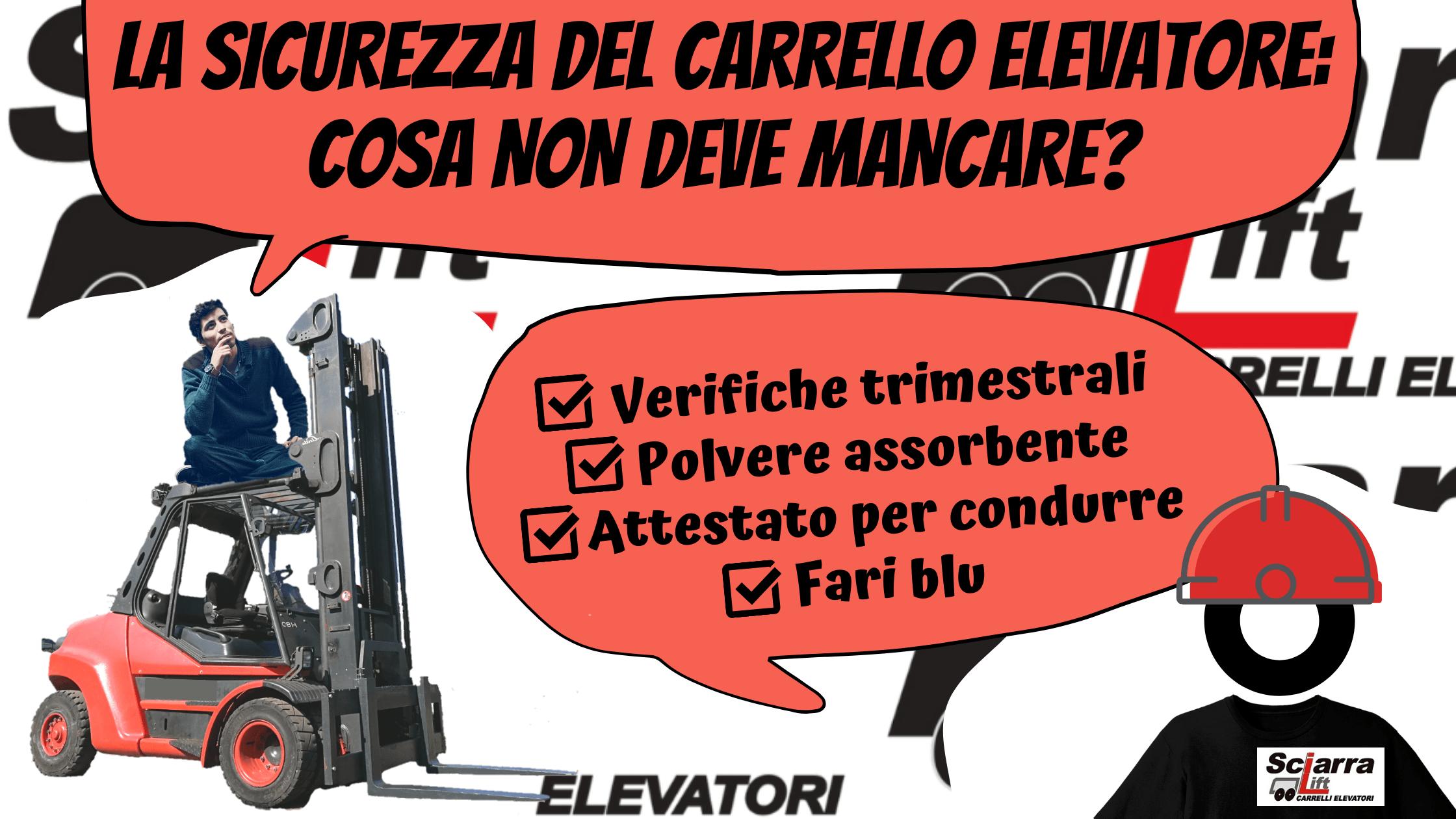 la sicurezza del carrello elevatore
